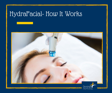 How to Find a Provider of HydraFacial in Dublin